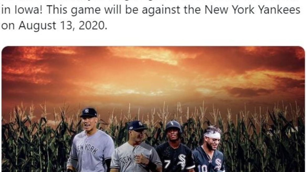 New York Weather August 2020 Yankees and White Sox to play at Field of Dreams site in